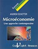 Microéconomie. Une approche contemporaine.