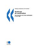 Systèmes de certification. Des passerelles pour apprendre à tout âge.