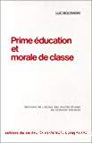 Prime éducation et morale de classe.