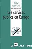 Les services publics en Europe.