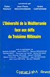 L'Université de la Méditerranée face aux défis du troisième millénaire.