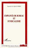 Employés de bureau et syndicalisme.