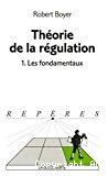 Théorie de la régulation. 1. Les fondamentaux.