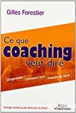 Le coaching.