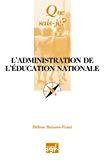 L'administration de l'Education nationale.