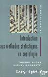 Introduction aux méthodes statistiques en sociologie.