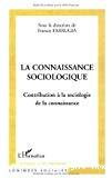 La connaissance sociologique. Contribution à la sociologie de la connaissance.