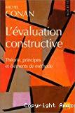 L'évaluation constructive : théorie, principes et éléments de méthode.