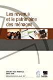 Les revenus et le patrimoine des ménages. Edition 2016