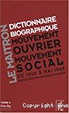 Le Maitron : dictionnaire biographique, mouvement ouvrier, mouvement social. Période 1940-1968. De la seconde guerre mondiale à mai 1968. Tome 4. Cos à Dy.
