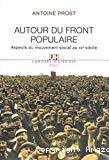 Autour du Front populaire. Aspects du mouvement social au XXe siècle.
