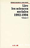Lire les sciences sociales 1992-1994. Volume 2.