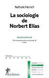 La sociologie de Norbert Elias.