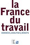 La France du travail. Données, analyses, débats.