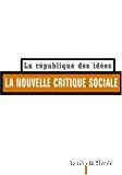 La nouvelle critique sociale.