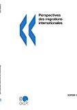 Perspectives des migrations internationales. Rapport annuel. Edition 2007.