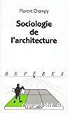 Sociologie de l'architecture.