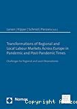 Transformations of Regional and Local Labour Markets Across Europe in Pandemic and Post-Pandemic Times