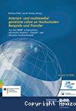 Internet- und multimedia gestützte Lehre an Hochschulen: Beispiele und Transfer. Aus den BMBF-Leitprojekten