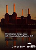L'investissement étranger, moteur de la réindustrialisation au Royaume-Uni ?