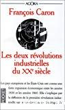 Les deux révolutions industrielles du XXe siècle.