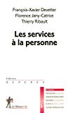 Les services à la personne.