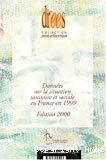 Données sur la situation sanitaire et sociale en France en 1999.