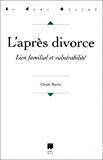 L'après divorce. Lien familial et vulnérabilité.