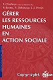 Gérer les ressources humaines en action sociale.