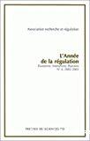L'année de la régulation 2002 – 2003, n° 6 : Économie, institutions, pouvoirs