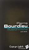 Pierre Bourdieu, illusionniste.