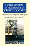 Modélisations et prévisions en sciences sociales