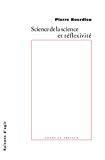 Science de la science et réflexivité. Cours du Collège de France 2000-2001.