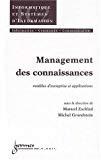 Management des connaissances : modèles d'entreprise et applications.