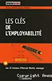 Les clés de l'employabilité : les 12 travaux d'Hercule Martin, manager.