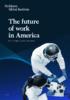 The-Future-of-Work-in-America-Full-Report.pdf - application/pdf