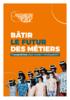 2020-Batir-le-futur-des-métiers.pdf - application/pdf