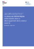 IGESR-Rapport-2021-022-Place-bibliotheques-universitaires-developpement-science-ouverte_1393554.pdf - application/pdf